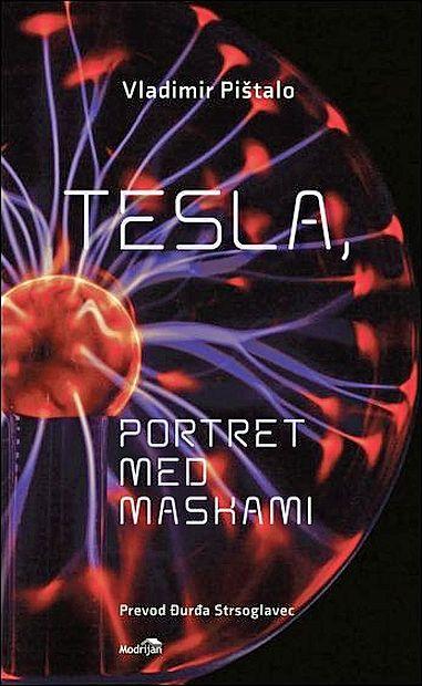 Vladimirja Pištala je Nikola Tesla obsedal dolgih šest let.