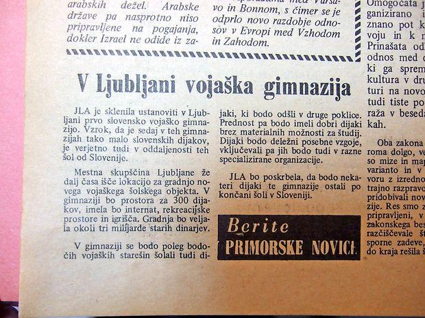 JLA je sklenila v Ljubljani ustanoviti prvo slovensko vojaško  gimnazijo.