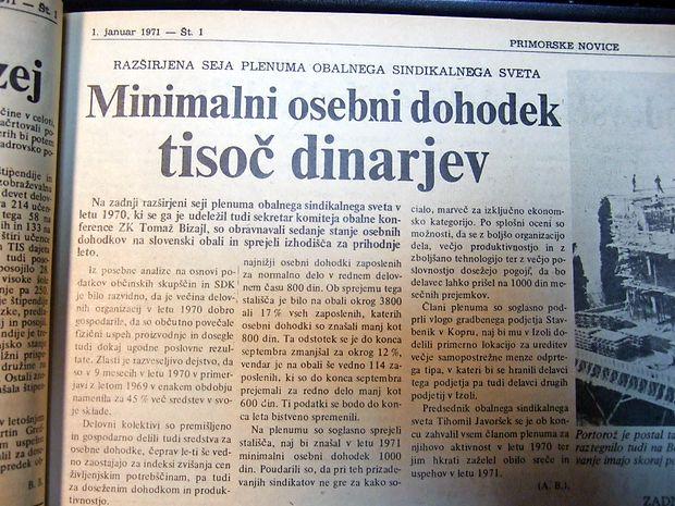 Obalni sindikalni svet si je prizadeval, da bi se minimalni  osebni dohodki zaposlenih z 800 tedanjih dinarjev v letu 1971  zvišali na 1000 dinarjev.